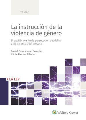 INSTRUCCIÓN DE LA VIOLENCIA DE GÉNERO, LA