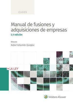 MANUAL DE FUSIONES Y ADQUISICIONES DE EMPRESAS (2.ª EDICIÓN)