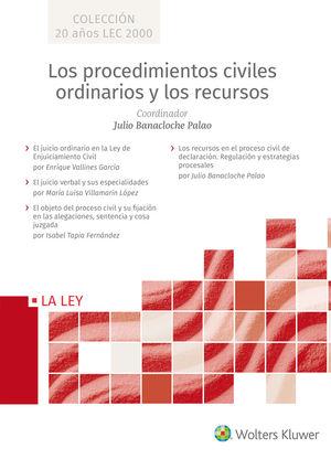 PROCEDIMIENTOS CIVILES ORDINARIOS Y LOS RECURSOS, LOS - (4 TOMOS)