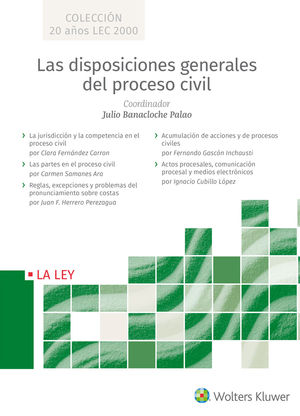 DISPOSICIONES GENERALES DEL PROCESO CIVIL, LAS