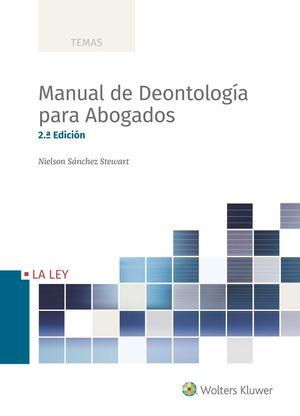 MANUAL DE DEONTOLOGÍA PARA ABOGADOS (2.ª EDICIÓN)