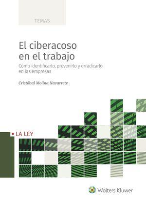 CIBERACOSO EN EL TRABAJO, EL