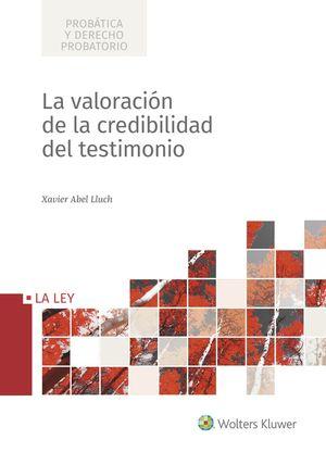 VALORACIÓN DE LA CREDIBILIDAD DEL TESTIMONIO, LA