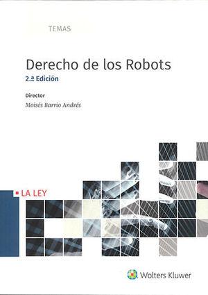 DERECHO DE LOS ROBOTS. 2ª ED.