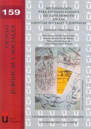METODOLOGÍA PARA INVESTIGACIONES DE  ALTO IMPACTO EN LAS CIENCIAS SOCIALES
