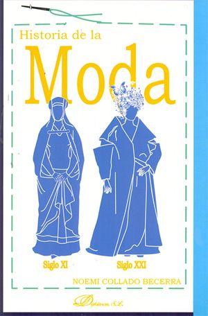 HISTORIA DE LA MODA. SIGLO XI - SIGLO XXI