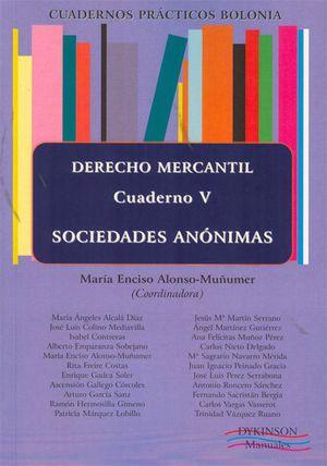 CUADERNOS PRÁCTICOS BOLONIA. DERECHO MERCANTIL. CUADERNO V. SOCIEDADES ANÓNIMAS