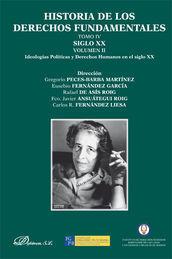 HISTORIA DE LOS DERECHOS FUNDAMENTALES TOMO IV VOL. II - 1 LIBRO SIGLO XX