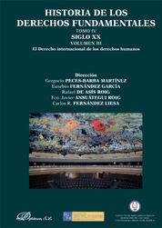 HISTORIA DE LOS DERECHOS FUNDAMENTALES TOMO IV VOL. III - 3 LIBROS SIGLO XX