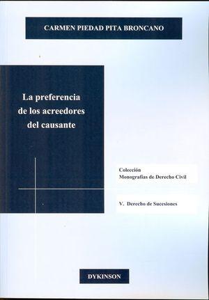 PREFERENCIA DE LOS ACREEDORES DEL CAUSANTE, LA