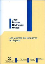 VÍCTIMAS DEL TERRORISMO EN ESPAÑA, LAS
