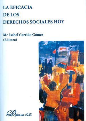 EFICACIA DE LOS DERECHOS SOCIALES HOY, LA