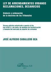 LEY DE ARRENDAMIENTOS URBANOS. RECLAMACIONES, DESAHUCIOS