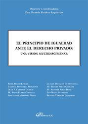 PRINCIPIO DE IGUALDAD ANTE EL DERECHO PRIVADO. UNA VISIÓN MULTIDISCIPLINAR, EL