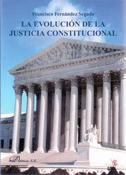EVOLUCIÓN DE LA JUSTICIA CONSTITUCIONAL, LA