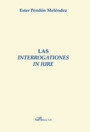 INTERROGATIONES IN IURE, LAS