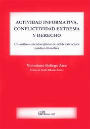 ACTIVIDAD INFORMATIVA, CONFLICTIVIDAD EXTREMA Y DERECHO