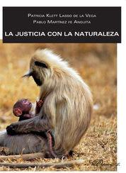 JUSTICIA CON LA NATURALEZA, LA
