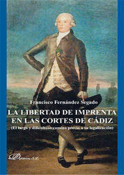 LIBERTAD DE IMPRENTA EN LAS CORTES DE CÁDIZ, LA
