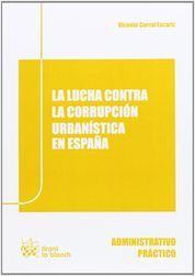 LUCHA CONTRA LA CORRUPCIÓN URBANÍSITICA EN ESPAÑA, LA
