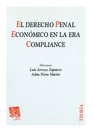 DERECHO PENAL ECONOMICO EN LA ERA COMPLIANCE EL