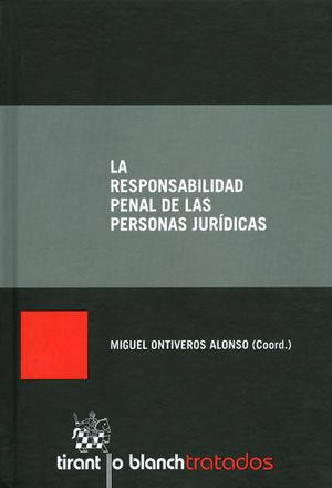 RESPONSABILIDAD PENAL DE LAS PERSONAS JURIDÍCAS, LA