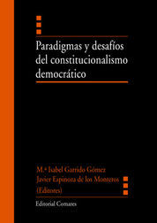 PARADIGMAS Y DESAFÍOS DEL CONSTITUCIONALISMO DEMOCRÁTICO