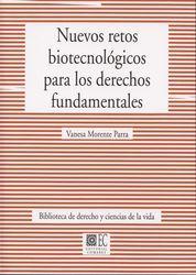 NUEVOS RETOS BIOTECNOLÓGICOS PARA LOS DERECHOS FUNDAMENTALES