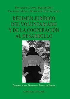RÉGIMEN JURÍDICO DEL VOLUNTARIADO Y DE LA COOPERACIÓN AL DESARROLLO