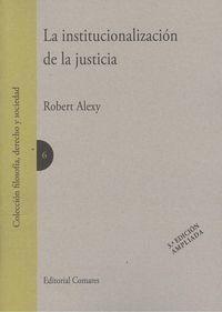 INSTITUCIONALIZACIÓN DE LA JUSTICIA, LA. 3ª ED.