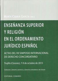 ENSEÑANZA SUPERIOR Y RELIGIÓN EN EL ORDENAMIENTO JURÍDICO ESPAÑOL