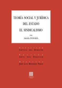 TEORÍA SOCIAL Y JURÍDICA DEL ESTADO