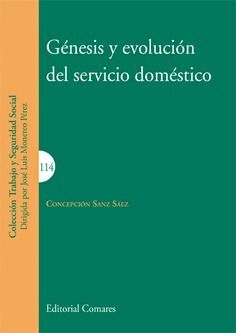 GÉNESIS Y EVOLUCIÓN DEL SERVICIO DOMÉSTICO