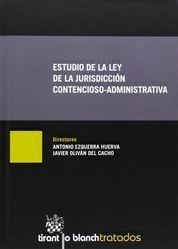 ESTUDIO DE LA LEY DE LA JURISDICCIÓN CONTENCIOSO-ADMINISTRATIVA