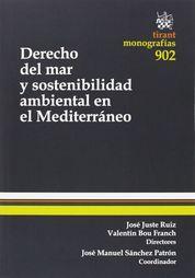 DERECHO DEL MAR Y SOSTENIBILIDAD AMBIENTAL EN EL MEDITERRÁNEO