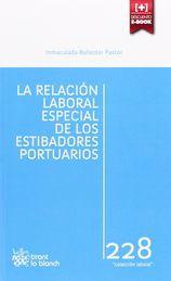 RELACIÓN LABORAL ESPECIAL DE LOS ESTIBADORES PORTUARIOS, LA