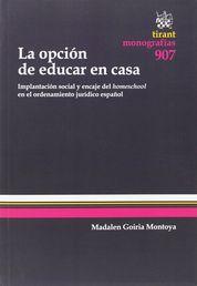 OPCIÓN DE EDUCAR EN CASA, LA