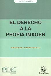 DERECHO A LA PROPIA IMAGEN, EL