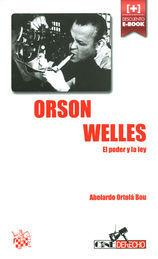 ORSON WELLES EL PODER Y LA LEY