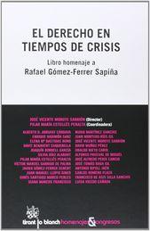DERECHO EN TIEMPOS DE CRISIS, EL