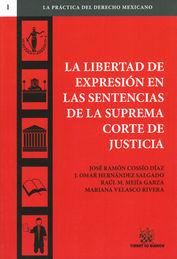 LIBERTAD DE EXPRESIÓN EN LAS SENTENCIAS DE LA SUPREMA CORTE DE JUSTICIA LA