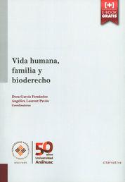 VIDA HUMANA, FAMILIA Y BIODERECHO
