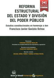 REFORMA ESTRUCTURAL DEL ESTADO Y DIVISIÓN DEL PODER PÚBLICO