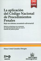 APLICACIÓN DEL CÓDIGO NACIONAL DE PROCEDIMIENTOS PENALES, LA