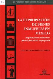 EXPROPIACIÓN DE BIENES INMUEBLES EN MEXICO LA