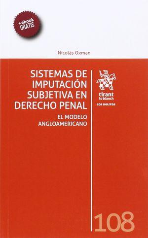 SISTEMAS DE IMPUTACIÓN SUBJETIVA EN DERECHO PENAL: EL MODELO ANGLOAMERICANO