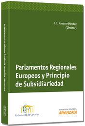 PARLAMENTOS REGIONALES EUROPEOS Y PRINCIPIO DE SUBSIDIARIEDAD