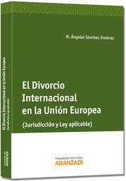 DIVORCIO INTERNACIONAL EN LA UNIÓN EUROPEA, EL