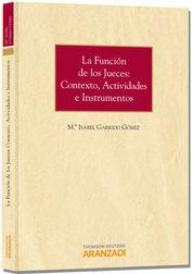 FUNCIÓN DE LOS JUECES: CONTEXTO, ACTIVIDADES E INSTRUMENTOS LA