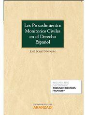 LOS PROCEDIMIENTOS MONITORIOS CIVILES EN EL DERECHO ESPAÑOL (PAPEL + E-BOOK)